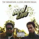 Real Live - The Turnaround