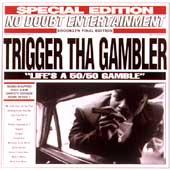 Trigger tha Gambler