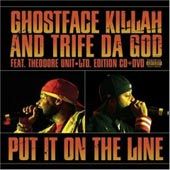 Ghostface Killah and Trife Da God - Put it on the Line