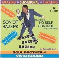 Son of Bazerk - Bazerk Bazerk Bazerk