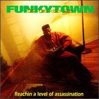 Funkytown Pros - Reachin a level of assassination